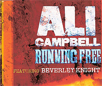 Ali Campbell featuring Beverley Knight: Running Free (single)
