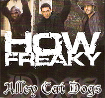 Alley Cat Dogs: How Freaky